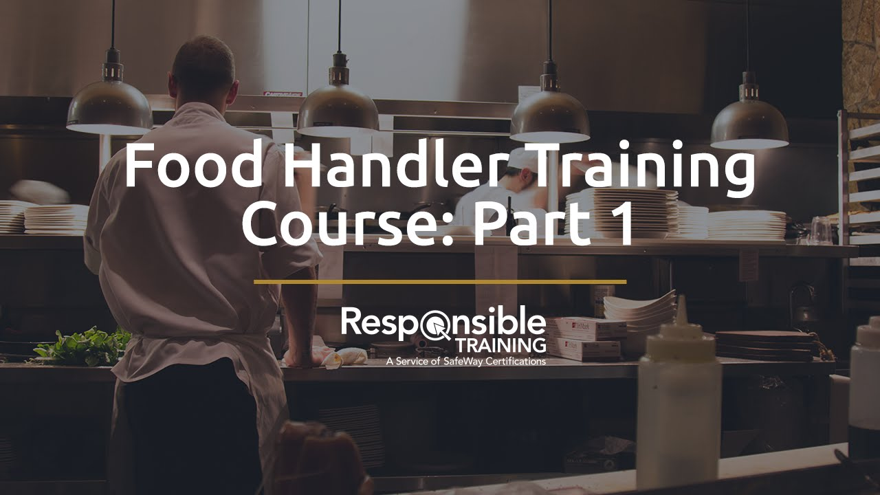 Food Handler Training Course Part 1 Youtube