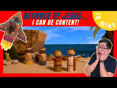 Because of Jesus I Can Be Content! (Kids' Bible Lesson)