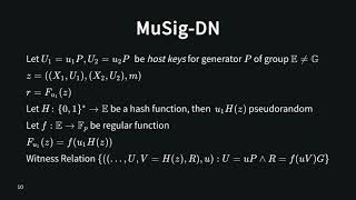 Jonas Nick | MuSig-DN: Schnorr Multi-Signatures With Verifiably Deterministic Nonces | ACM CCS 2020
