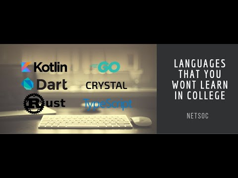 Netsoc Tech Talk: Languages They Don't Teach You In College