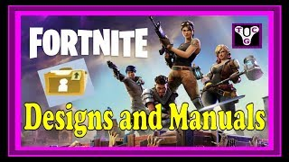 Fortnite How To Get Manuals And Designs
