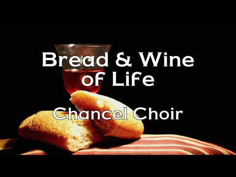 Bread and Wine of Life