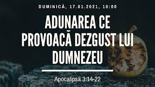 Sfanta Treime Braila - 17 Ianuarie 2021 - Iosua Faur - Apocalipsa 3:14-22