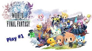 [World of Final Fantasy] Playthrough #1 - L'oubli