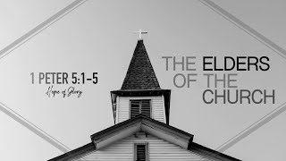 THE ELDERS OF THE CHURCH