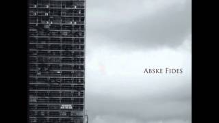 Abske Fides - The Coldness of Progress