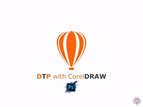 DTP with CorelDRAW Course Intro