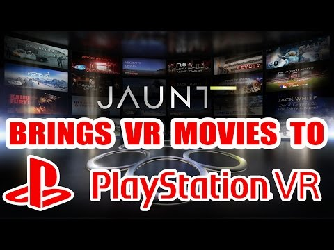 PSVR JAUNT APP ADDS FREE INTERACTIVE MOVIES TO YOUR PS4!!!