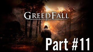 Let's Play - GreedFall - Part #11