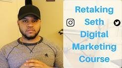 Retaking Seth Digital Marketing Career Blueprint Course!