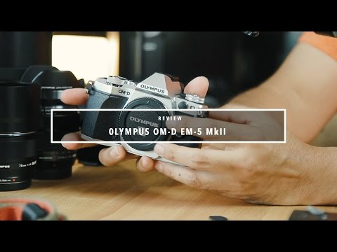 EP.39 รีวิว Olympus OM-D EM-5 Mk II
