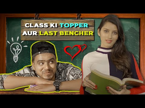 Class Ki Topper Aur Last Bencher - Amit Bhadana