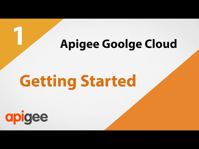 Google Cloud Apigee | Getting Started