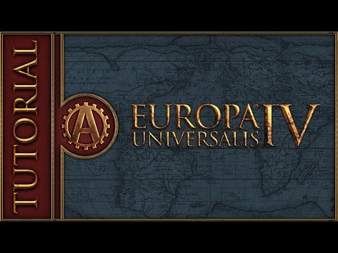 [EU4] Europa Universalis 4 Rights of Man Tutorial for New Players [2017] Part 1
