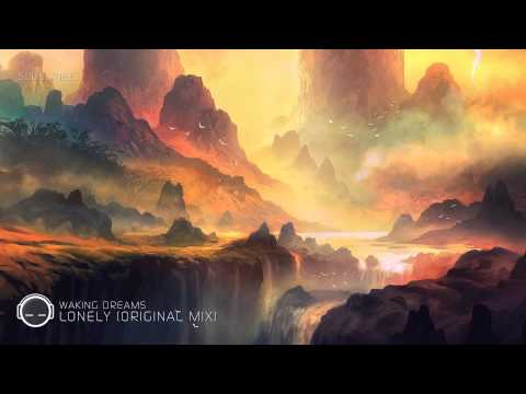 Waking Dreams - Lonely (Original Mix)