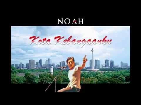 Karaoke Lirik Noah - kota kebangaanku