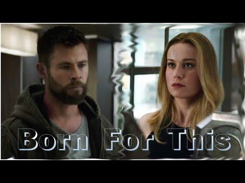 Captain Marvel [ Carol Danvers ] & Thor || Born For This
