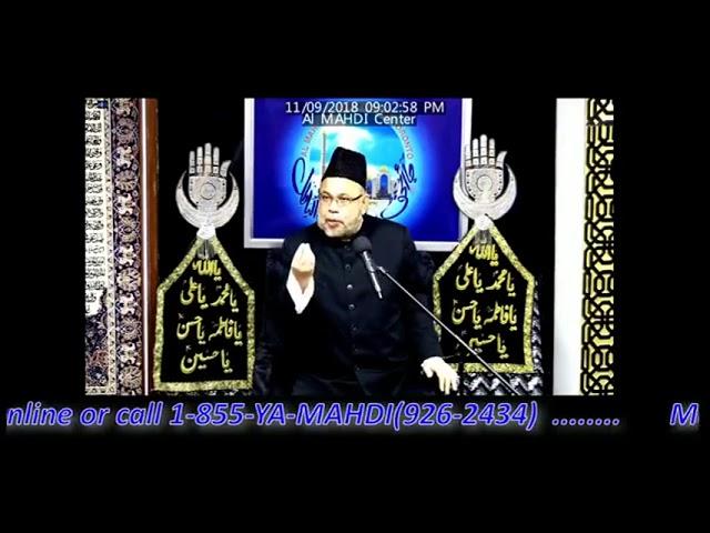 2nd Muharram 2018 - Moulana Sadiq Hasan - 11 September 2018  - Ashra E Majalis Muharrram 2018
