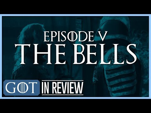 "Game of Thrones Final Season Episode 5 ""The Bells"" Review"