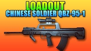 Battlefield 4 - Loadout QBZ-95-1 Chinese Soldier