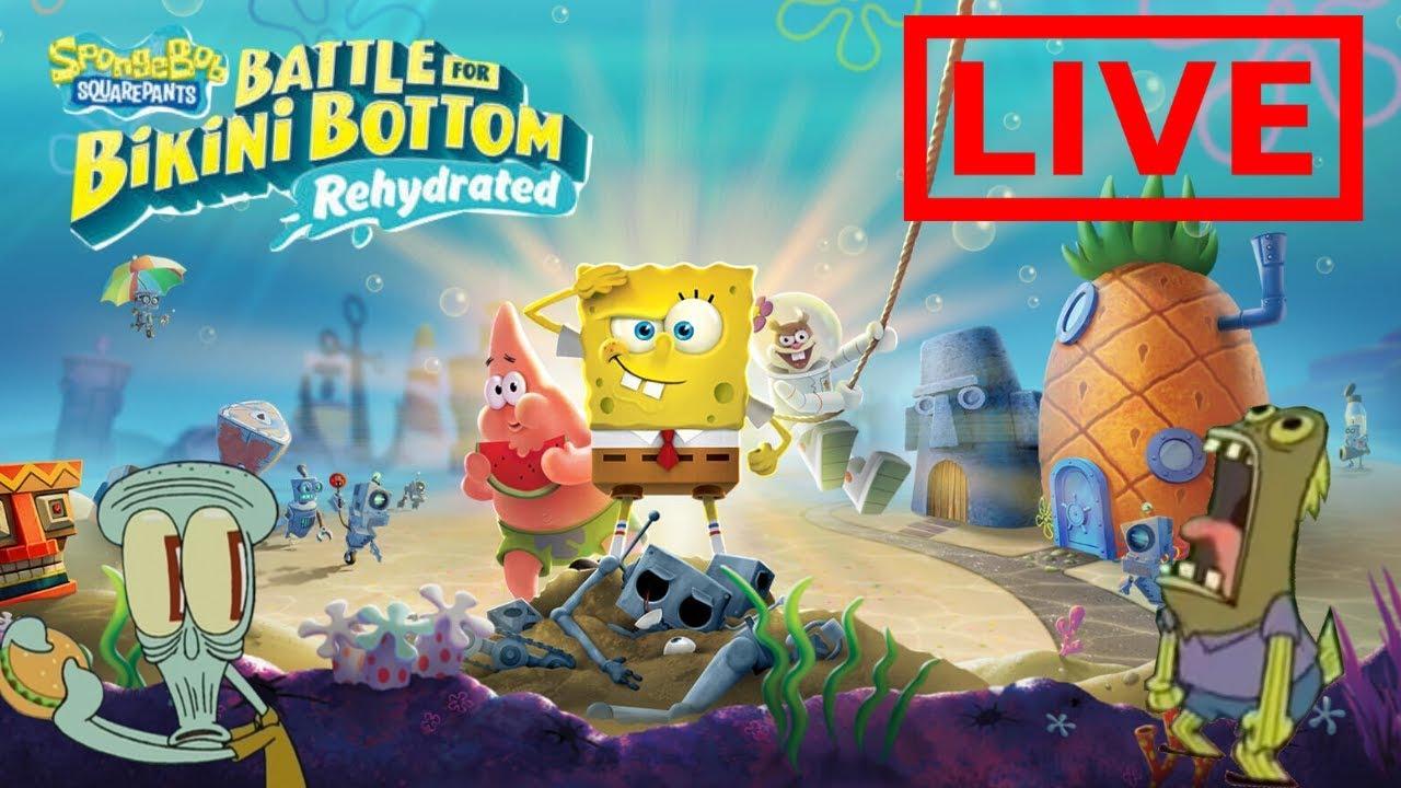Spongebob Battle For Bikini Bottom Rehydrated Live Stream!