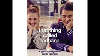 HUGOT LINES: That thing called Tadhana