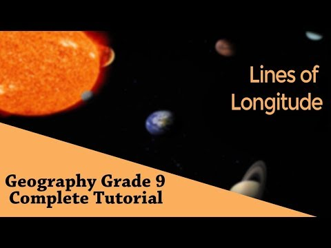 Geography : Earth Grid System  | Lines of Longitude | Longitudinal Lines