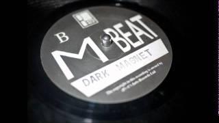 M Beat - Dark Magnet - B1 (1993)