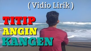 Download Titip Angin Kangen - Genoskun ( LIRIK VIDEO )