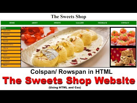20. The Sweets Shop Website In HTML And Css, Colspan Rowspan In HTML, Cyber Warriors