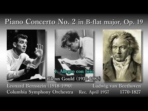 Beethoven: Piano Concerto No. 2, Gould & Bernstein (1957) ベートーヴェン ピアノ協奏曲第2番 グールド