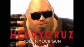 Heavy Cruz ft. Medacris - Touch Your Gun (Break Your Heart)