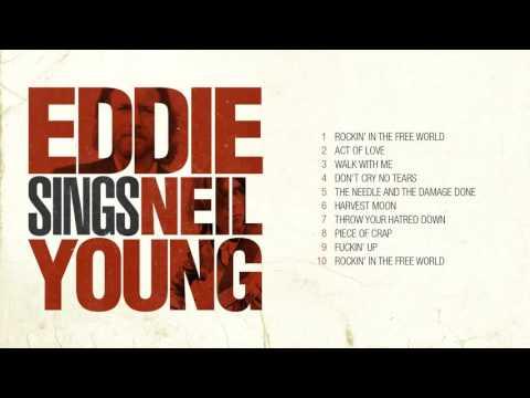 Eddie Vedder sings Neil Young