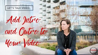 #3 How to Add an Intro & Outro to Video and Audio Files