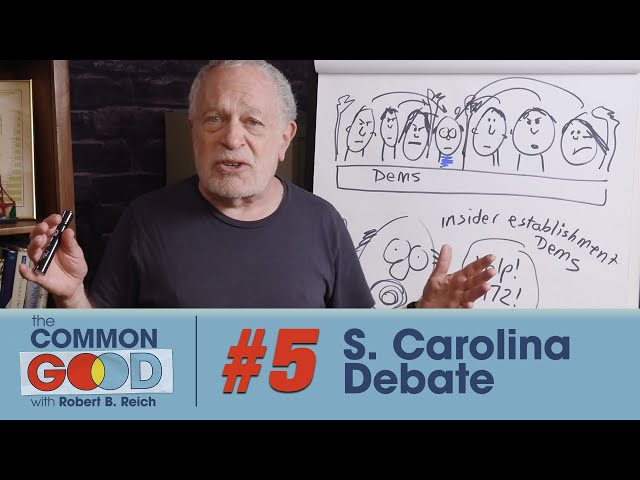 The Establishment v Bernie Sanders, Coronavirus & the Stock Market | The Common Good w/ Robert Reich
