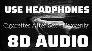 Cigarettes After Sex - Heavenly (8D USE HEADPHONES)🎧