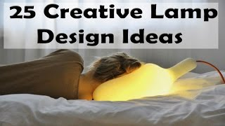 25 creative lamp design ideas