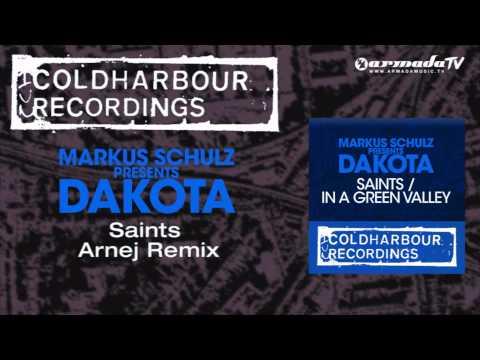 markus-schulz-presents-dakota---saints-(arnej-remix)