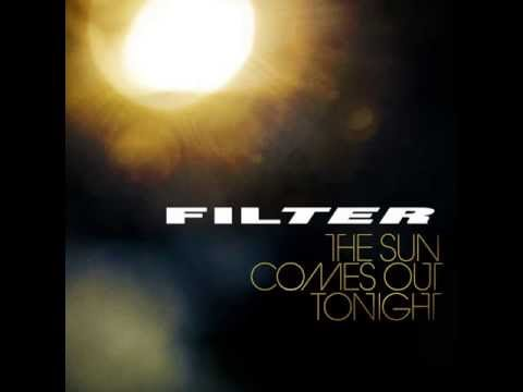 Filter - What Do You Say