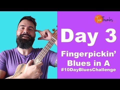 #10DayBluesChallenge - Day 3 - Fingerpicking Blues in A
