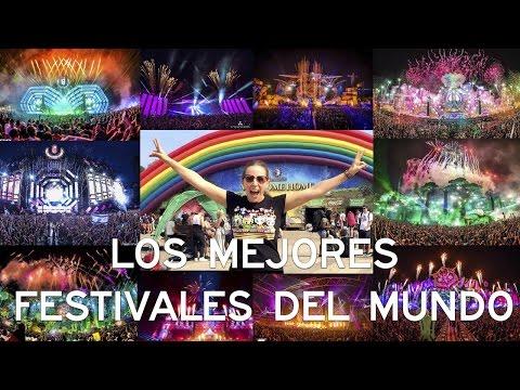 LOS MEJORES FESTIVALES DE MÚSICA ELECTRÓNICA | THE BEST ELECTRONIC MUSIC FESTIVALS