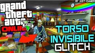 GTA V Online *GLITCH 1.33* TORSO INVISIBILE SOTTO LE GIACCHE - TORSO INVISIBLE UNDER THE JACKET!