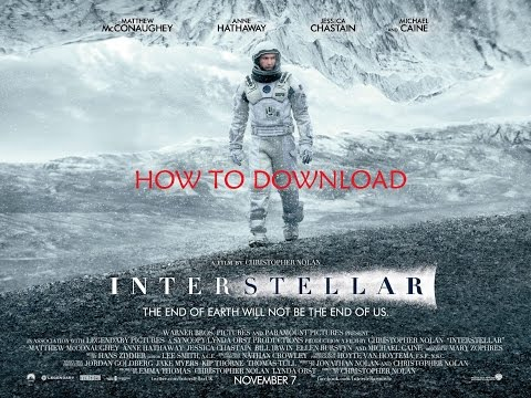 How to download Interstellarthe movie (2014)