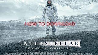 How to download Interstellar  the movie (2014)