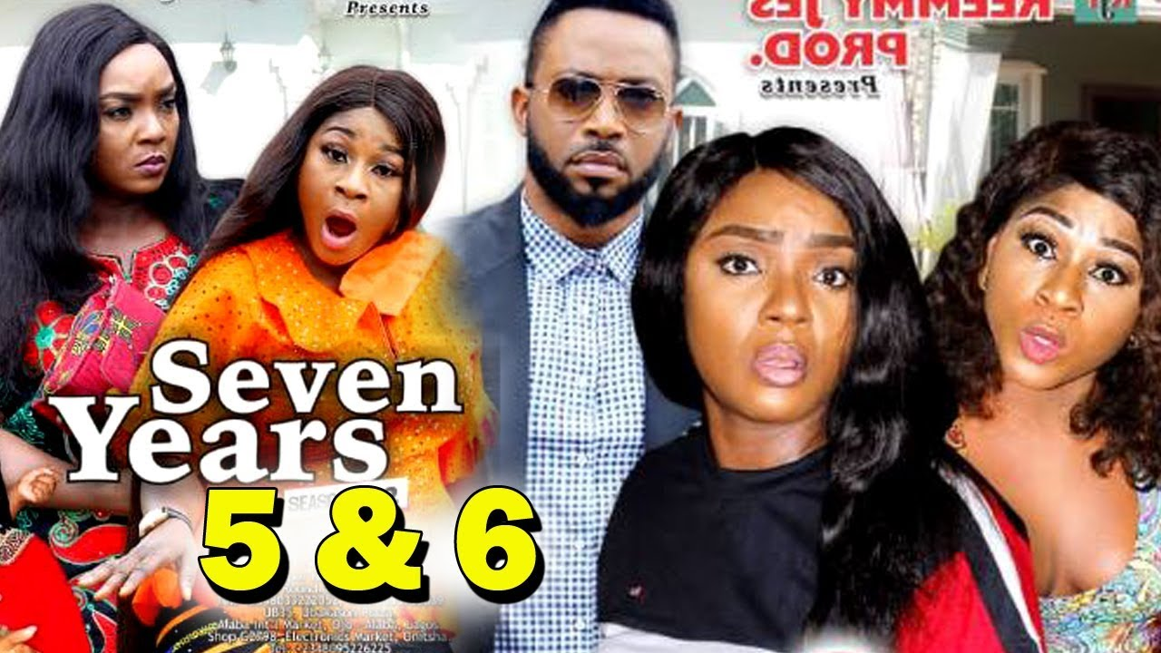 Download SEVEN YEARS SEASON 5&6 Finale - Chioma Chukwuka 2019 Latest Nigerian Nollywood Movie Full HD