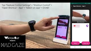 WatchOut presents MadGaze Demo Video - Open Shortcut Application