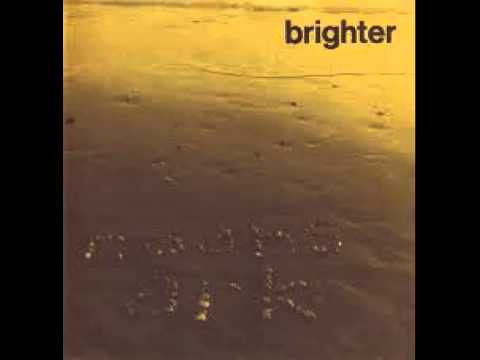 Brighter - Does Love Last Forever?