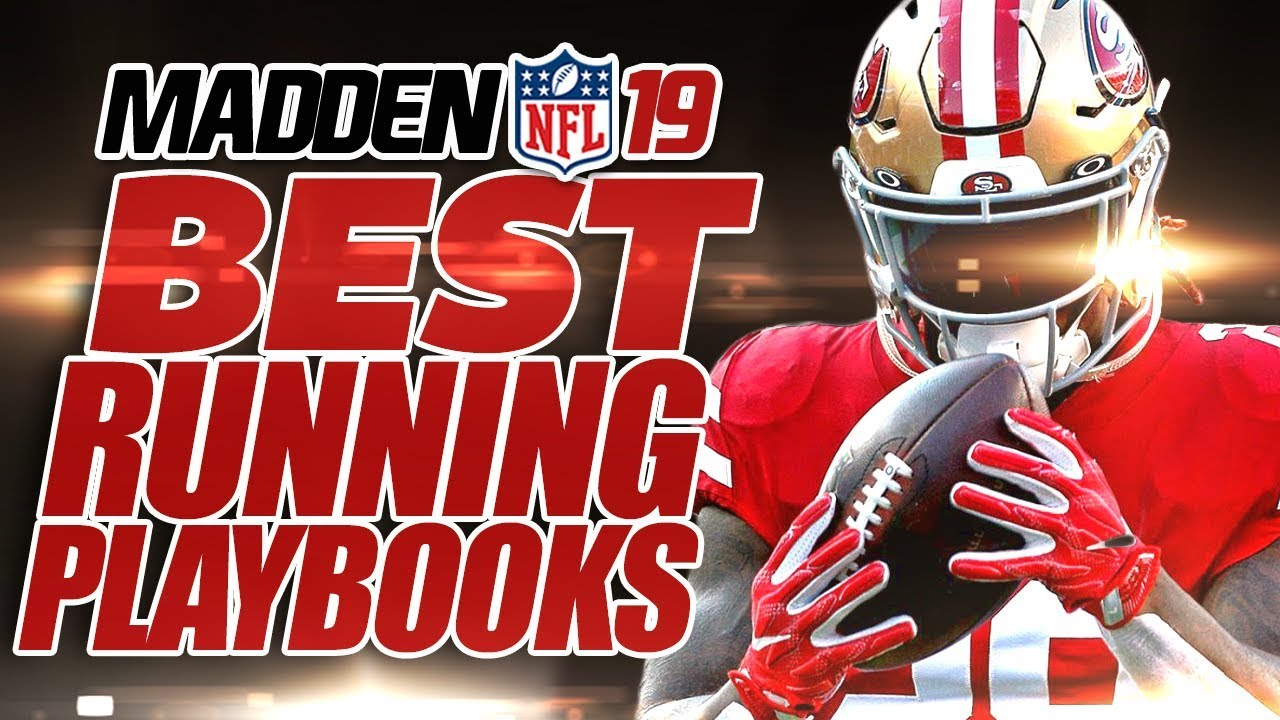 Madden 19 BEST Running Playbooks and Plays