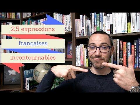 2,5 expressions françaises incontournables