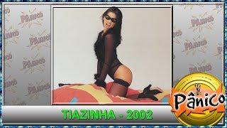 Entrevista Tiazinha 2002